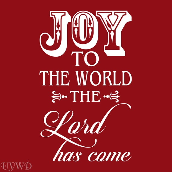 Items similar to Joy to the World the Lord has come on Etsy