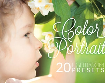 Color Portraits Lightroom Presets - 20 Portrait Presets - Adobe Lightroom Presets for 4, 5, 6 and CC - Wedding Lightroom Presets