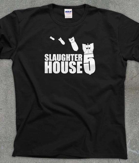 Slaughterhouse Five t-shirt - Vonnegut shirt - You Choose Color