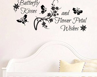 Butterfly Kisses and Flower Petal Wishes Wall Decal 35x15