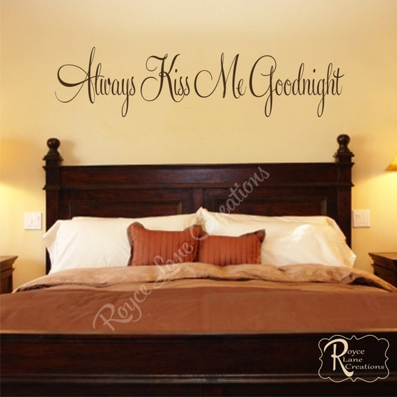 Always Kiss Me Goodnight 3 Vinyl Bedroom Wall Decal Bedroom