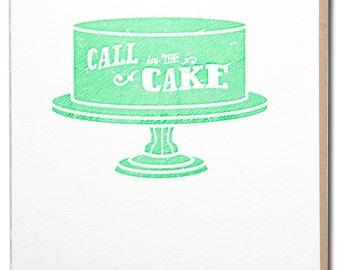 Birthday - Call in the Cake letterpress printed card