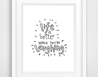 life is better when your..., quote print poster, inspirational quote, quote wall art, 8x10 quote print, typographic print