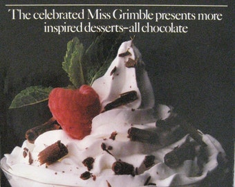 CHOCOLATE CRAZY ~  Miss Grimble  ~  All Chocolate Desserts ~  Yum Yum !!
