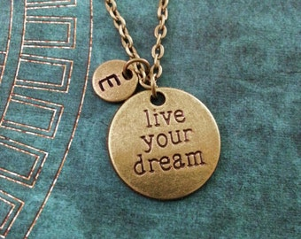 Live Your Dream Necklace, Bronze Follow Your Dreams Necklace, Inspirational Necklace, Bridesmaid Necklace, Brass Necklace, Engraved Necklace