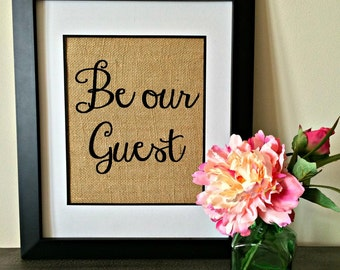 Be our Guest burlap print. Guest room print. Guest room art and decor.