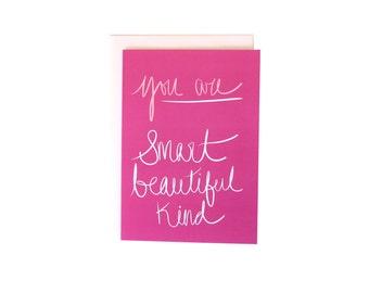 You Are Smart, Beautiful, Kind