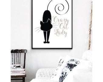 Crazy Cat Lady Print, Cat Lady Print, Cat Print, Crazy Cat Print, Simple Print, Wall Art Quotes, Cat Print, Cat Quote