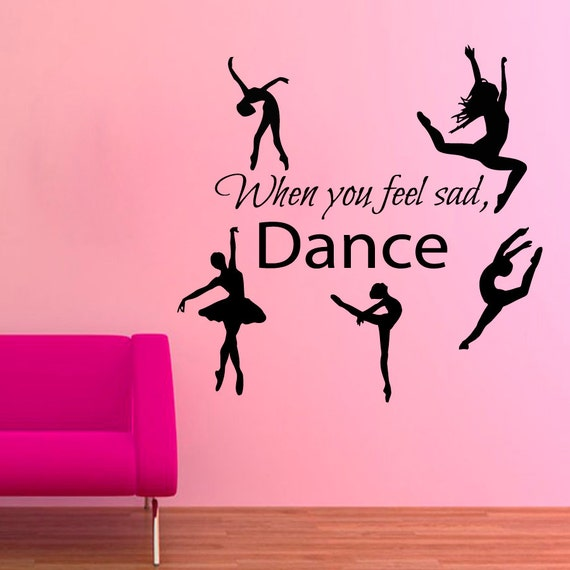 Quote Wall Stickers Next : Ballerina wall decals when you feel sad dance quotes vinyl