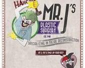 Mr.J's Plastic Surgery Print