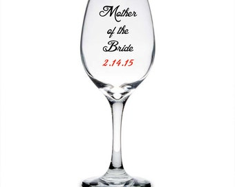 Personalized Mother of the Bride Wine Glass