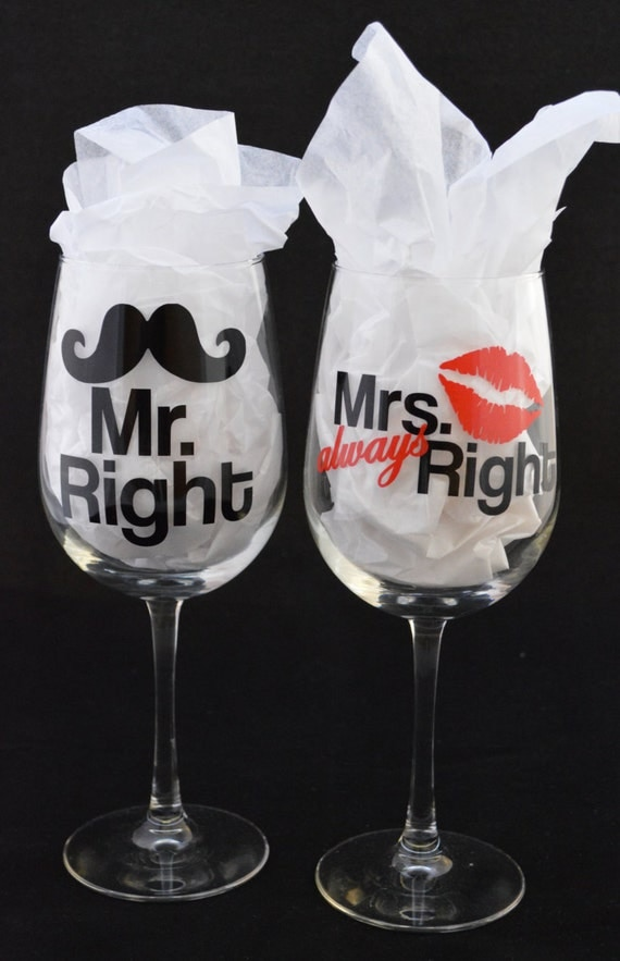 Mrs Always Right Collection Review: Mr. Right And Mrs. Always Right Custom Wine Glasses