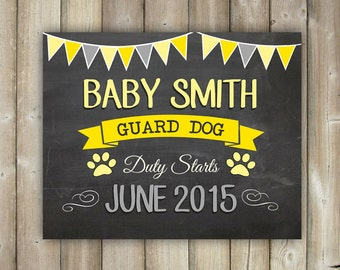 GUARD DOG DUTY Starts Chalkboard Sign  -  Baby Announcement Sign - Digital File - Printable