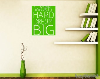 Office Wall Decal Office Wall Sticker - Vinyl Office Wall Art - Work Hard Dream Big office Wall Quotes Office Wall Lettering#Q92