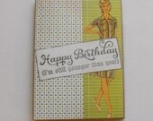 Birthday Humor Vintage Card Collage Art Card Handmade Hand stamped Blank Inside