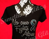 CHARITY Cancer Awareness shirt- No one fights alone with Custom color Cancer Ribbon Breast cancer, colon cancer, lung cancer, ovarian cancer