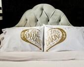Next to You - Gold screen print pillowcase set Couples Pillowcases Wedding Gift