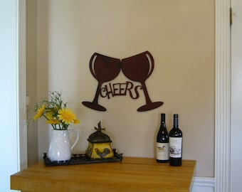 Cheers Wine Glasses Rusty Patina Metal Sign Bar Kitchen Wall Decor Custom Sizes and Finishes Available