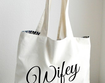 Wifey Tote Bag Large, Sturdy, Heavyweight Canvas Grocery Bag / Bride Bag / Tote / Beach / Funny / Canvas