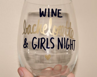 Wine Bachelorette/Bachelor & Girls Night Wine Glass/ Hand Painted/Bachelorette/Bachelor Show/Girls Night