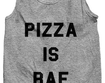 Pizza is Bae Tank; Pizza Tank; Pizza Tank Top