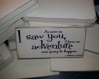 Shabby Chic, Winnie The Pooh Quote, Sign, Wall Plaque. 100% Handmade Solid Wood. Beautiful Gift.