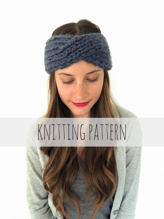 How To Knit Color Patterns : PATTERN for Chunky Soft Knit Turban Headband Ear Warmer