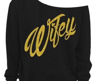 WIFE SWEATSHIRT - WIFE Shirt - Valentines Sweater - Off the shoulder Fleece Jumper - Gold & Pink Glitter - Black s, m,l, xl, 2x, 3x