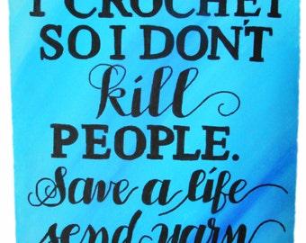 Canvas Panel Quote - Crochet