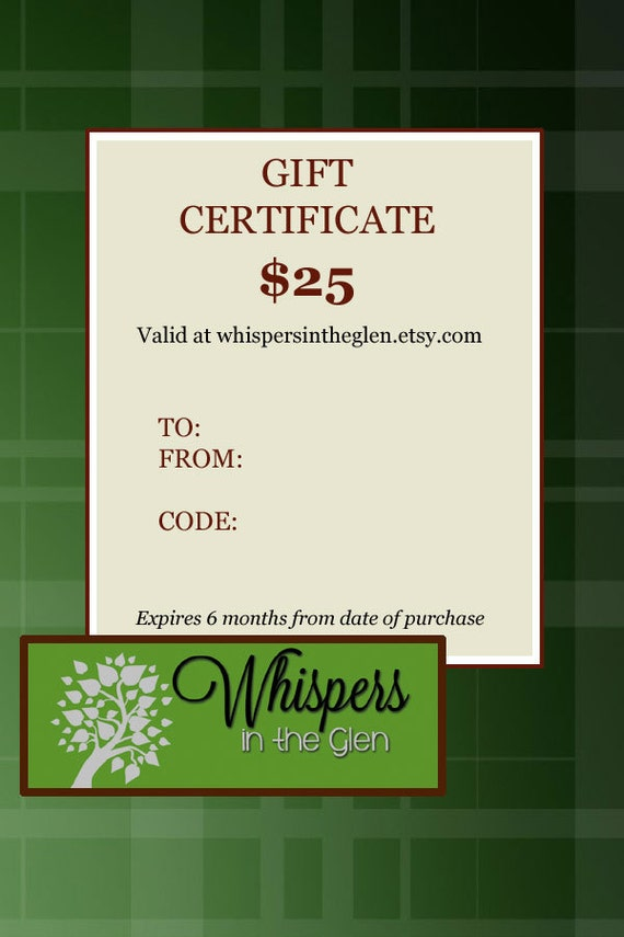 GIFT CERTIFICATE for 25.00 - Electronic or Printable Gift Certificate