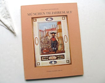 Vintage Munchen Im Jahreslauf Rattelmuller Book History Germany German Art Life Streets Bavaria Clothing 1800s Women's Fashion German Artist