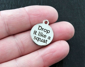 Fitness Charm Polished Stainless Steel - Drop it like a squat - Exclusive Line - Quantity Options  - BFS103