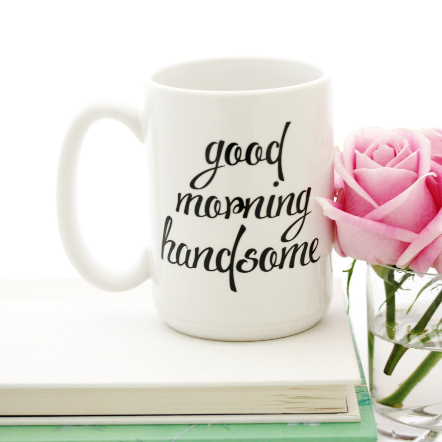 Good Morning Beautiful Mother : Good morning handsome mug gift idea for him by milk honey