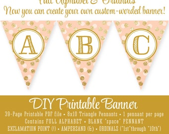 Printable DIY Pennant Banner FULL ALPHABET Custom - Peach Gold Glitter - Birthday Baby Shower Sparkle Shine Party Big One - Instant Download