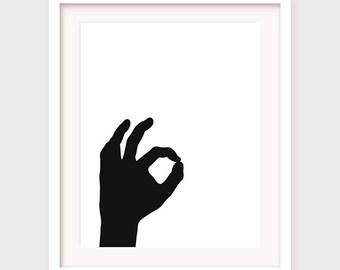 "Printable Wall Art: ""OK"" hand art, digital print, digital art, printable poster, printable art"