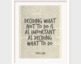 Inspirational Print, Steve Jobs Quote, Deciding What Not To Do is As Important As Deciding What To Do, Wisdom Print, Instant Download
