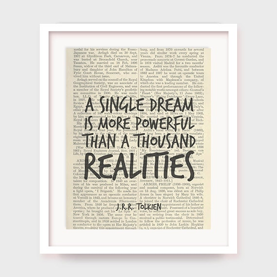 Literary Quote J.R.R. Tolkien Quote A Single Dream is More