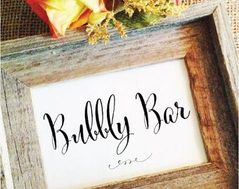 Bubbly Bar Sign (Frame not included )