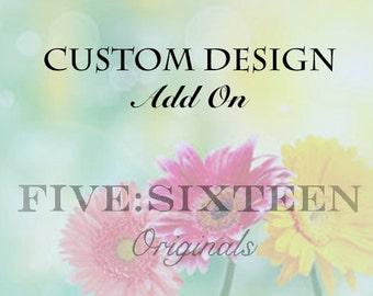 Custom Personalized Design Add On