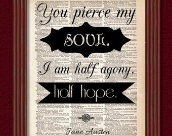 BUY 2 GET 1 FREE You Pierce My Soul Dictionary Art Print Jane Austen Persuasion Romantic Valentine Classic Literary Quote Novel Decor Book