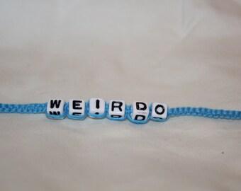 Weirdo Bracelet