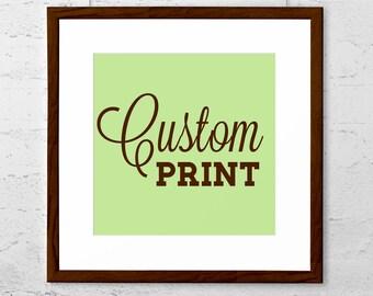 Custom art print made to order