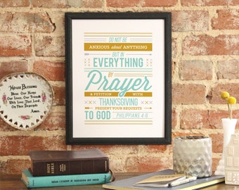 """Bible Verse Art Scripture Typography print Bible """"Do not be anxious about anything, but in everything by prayer... """" Philippians 4:6"""