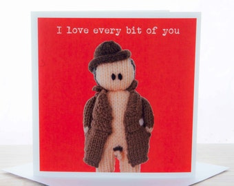 Greetings card - Knitted flasher 'I love every bit of you' card