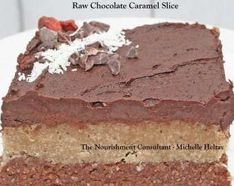 Raw Chocolate Caramel Almond Slice, Vegan, Dairy Free, Gluten Free, Sugar Free, Instant Download