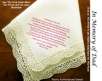 Gift for the Bride Hankie In Memory of Her Dad ~ 0510 Sign & Date Free!  5 Brides Handkerchief Styles and 8 Ink Colors. Brides Hankie