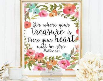 where your treasure is there your heart is Matthew 6:21 Bible verse Scripture print Christian quote - nursery wall art quote Typography art