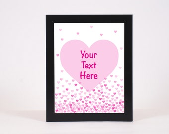 Custom Love Print, Add your own words, Hearts, Instant Download, Pink Hearts, Wall Art print