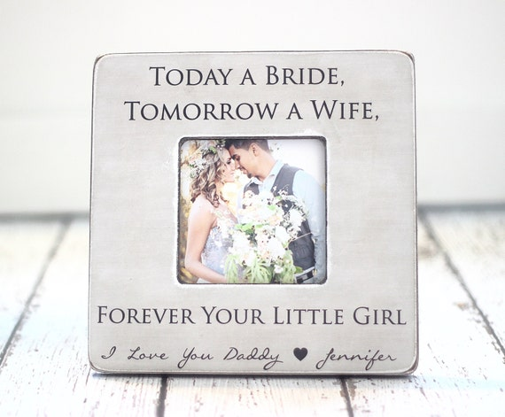 Dad Father Wedding Thank You Gift Today a Bride Tomorrow a Wife ...