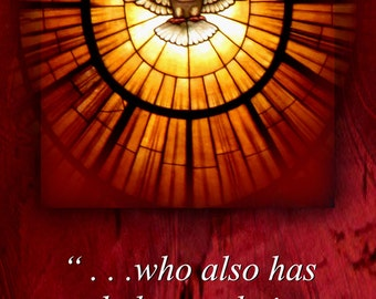 Given us the Holy Spirit  / Church or Personal Banners for Your Home or Office (G2815-1)